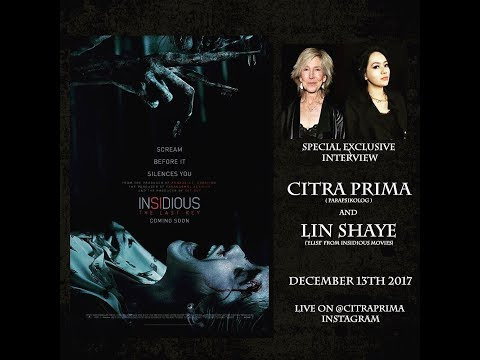 INSIDIOUS SPECIAL EXCLUSIVE INTERVIEW CITRA PRIMA AND LIN SHAYE (ELISE INSIDIOUS)