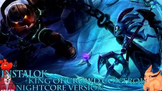Nightcore - King Of Crowd Control - Instalok
