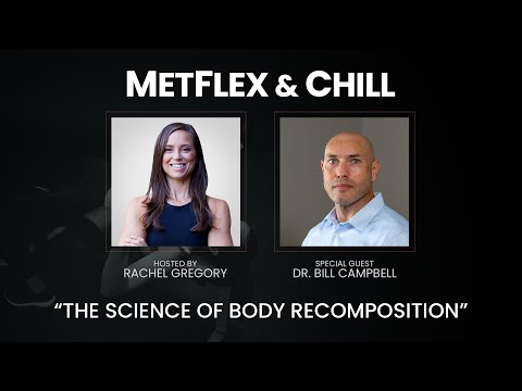 The Science of Body Recomposition with Dr. Bill Campbell