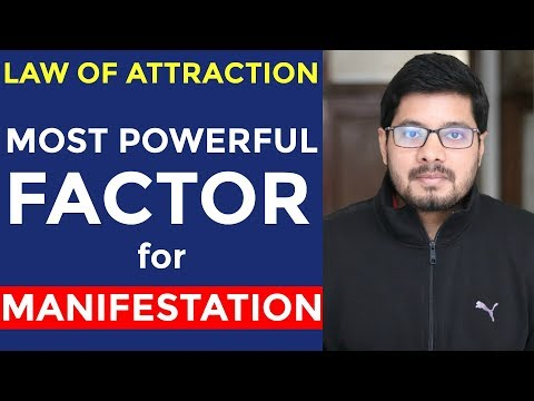MANIFESTATION #84: How to Use Law of Attraction - BIGGEST Factor To Success in Getting What You Want