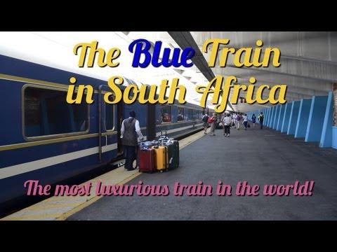 A Trip Onboard Blue Train in South Africa