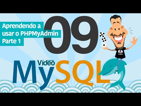 Curso MySQL #09 - PHPMyAdmin (Parte 1)
