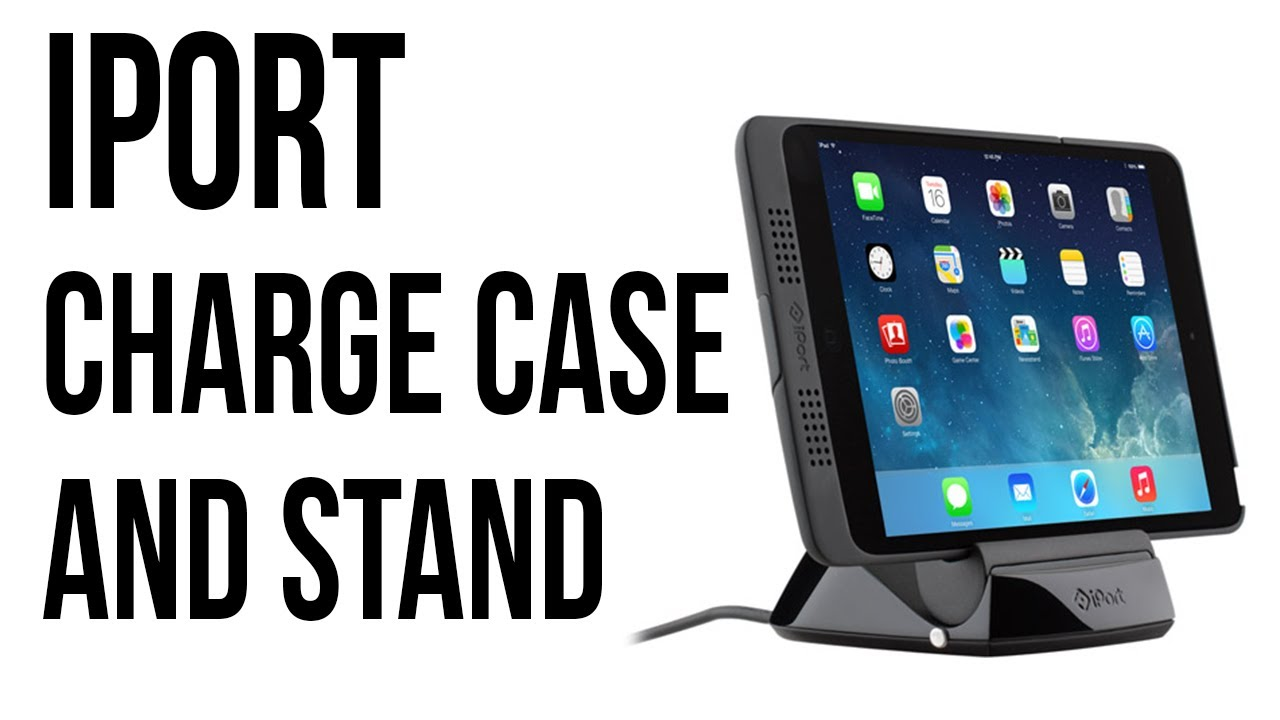 IPort Charge Case And Stand Review