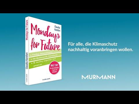 """Claudia Kemfert über ihr Buch """"Mondays for Future"""" (Murmann Verlag)"""