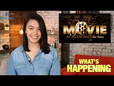 WHAT'S HAPPENING: Movie Screenings for Fans