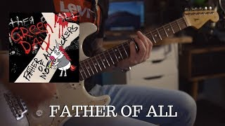 Green Day - Father of all guitar cover