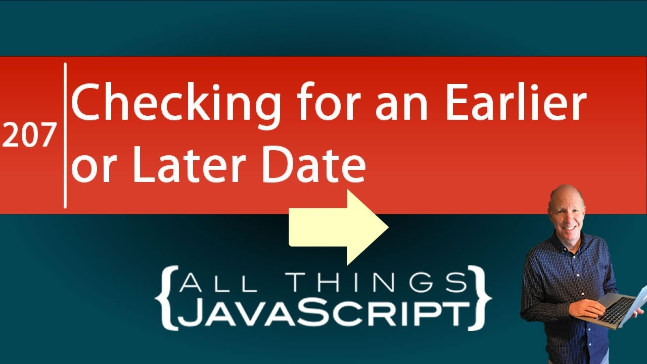 Determining the Earliest or Latest Date using Javascript