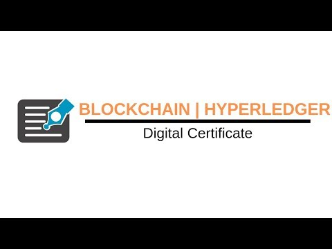 Blockchain Tutorials | Hyperledger | Digital Certificate