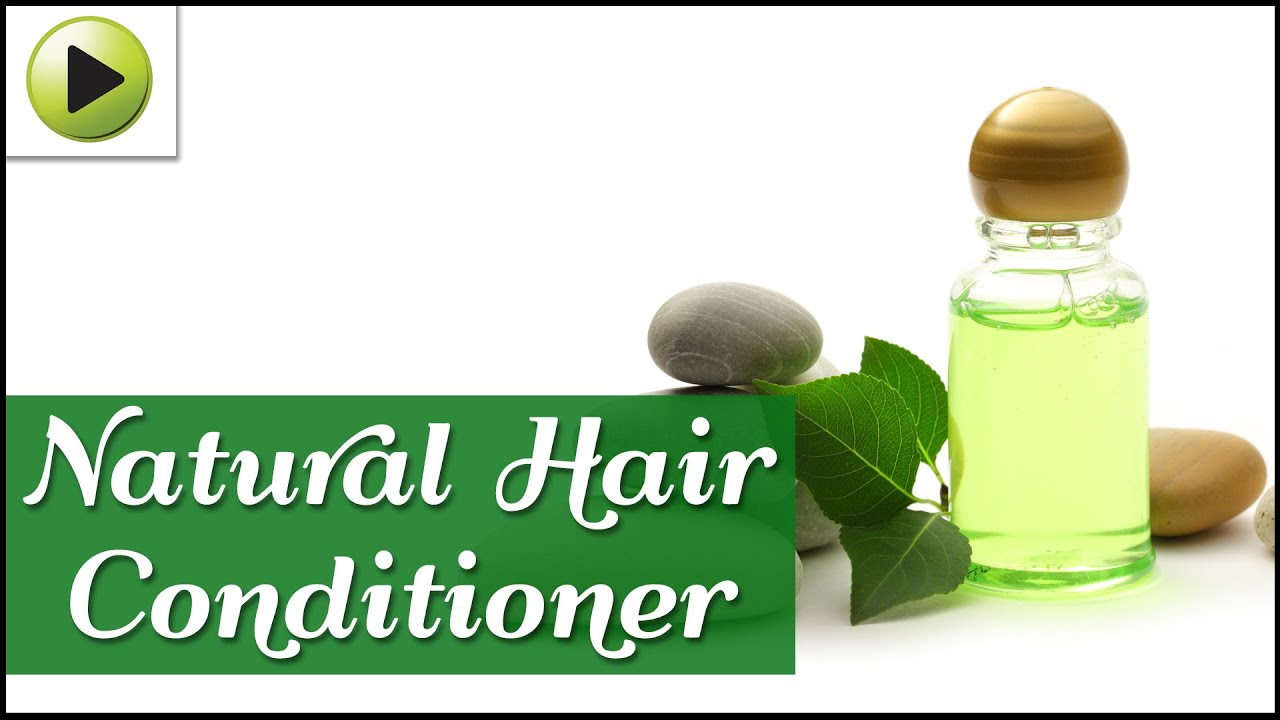 natural homemade hair conditioner youtube