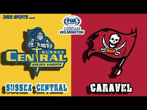 High School Football - WATCH: Sussex Central 31 - Caravel 0