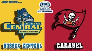 Sussex Central visits Caravel Academy 302Sports/Fox Sports Game of the Week LIVE from Caravel