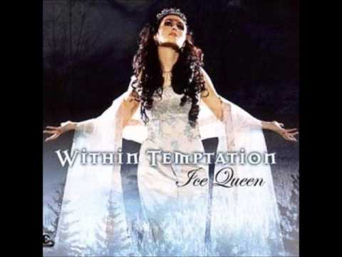 Within Temptation - Ice Queen (Lyrics in Description)