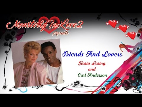Gloria Loring & Carl Anderson - Friends And Lovers (1985)