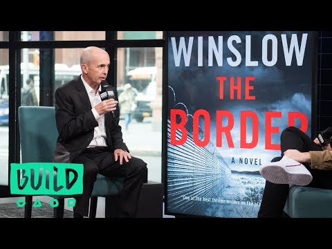 "Don Winslow Discusses His Latest Book, ""The Border"""