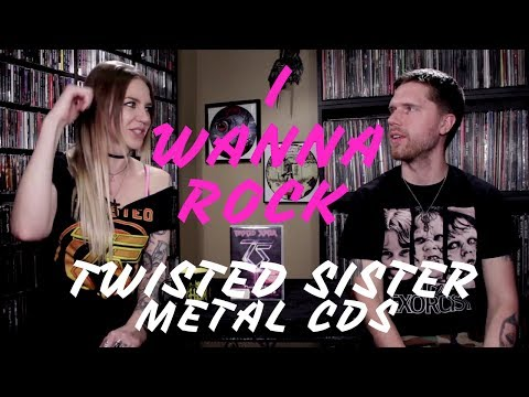 I Wanna Rock Twisted Sister - Metal CDs + Band Tees