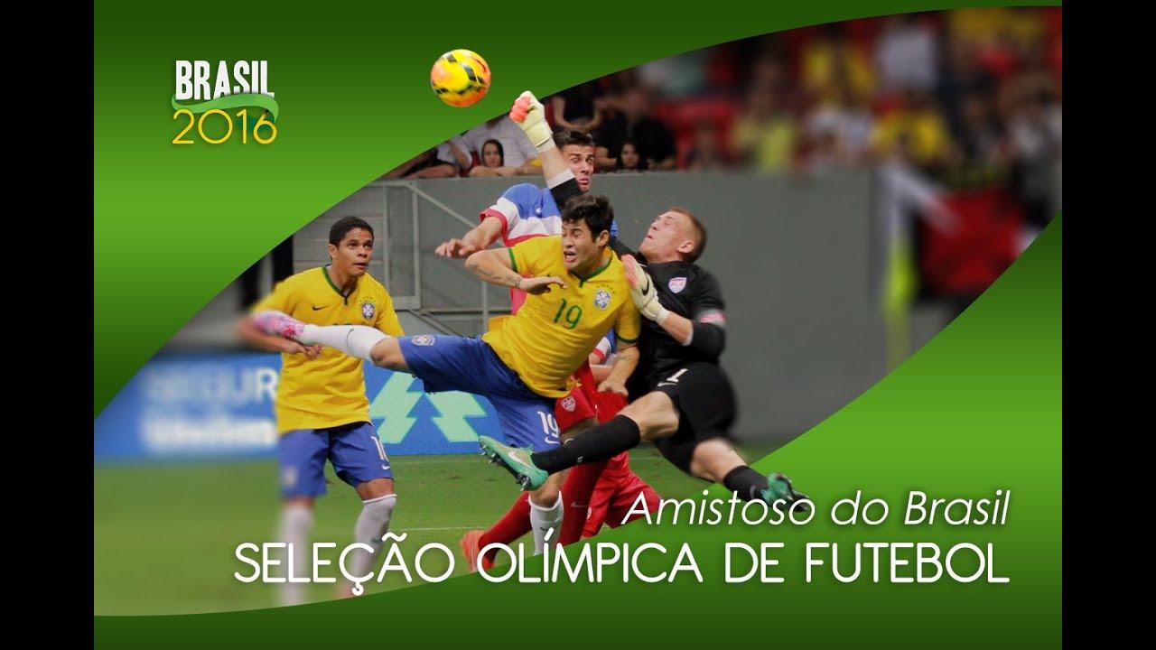 Amistoso da Seleção Olímpica de futebol  Brasil 3 x 0 Estados Unidos ... cd2afd8c9cee8