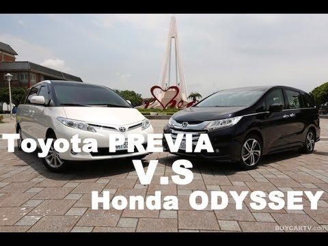 旗鼓相當 Toyota PREVIA v.s. Honda ODYSSEY