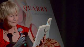 Catherine Graham reads from Quarry - Part I