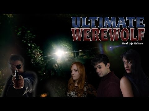 Ultimate Werewolf: Real Life Edition