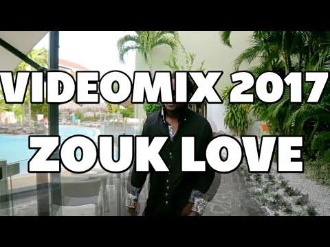 VIDEOMIX 2017 ZOUK LOVE [EXCLU]