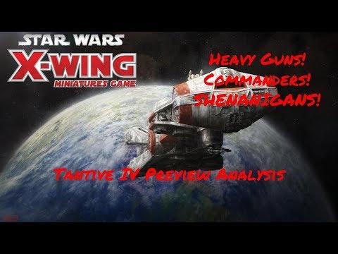 X-Wing 2.0 Tantive IV Preview Analysis