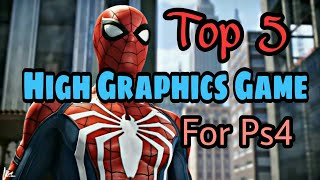 Top 5 HIGHLY GRAPHICAL GAMES PS4 || By Gaming World ||