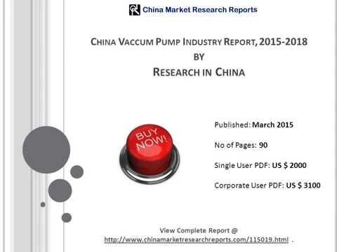 Chinese Vacuum Pump Industry Report 2015-2018