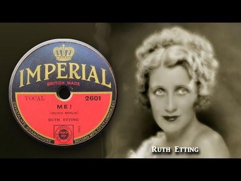 Ruth Etting -  Me!  (1931)