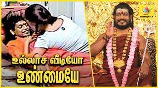உல்லாச வீடியோ உண்மையே   Nithyananda - Ranjitha video is True   Forensic Report
