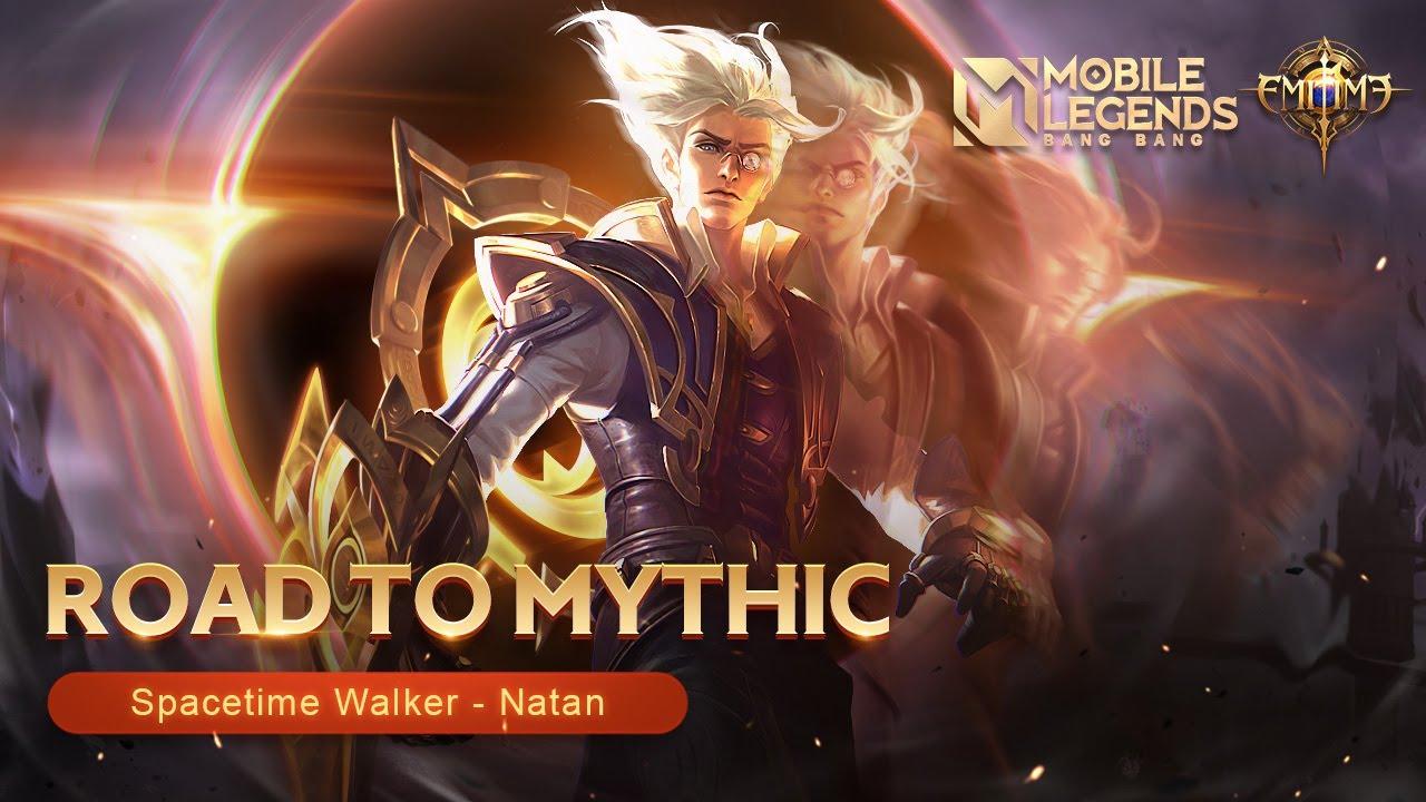 Road to Mythic | Spacetime Walker | Natan | Mobile Legends: Bang Bang