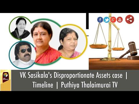 VK Sasikala's Disproportionate Assets case | Timeline | Puthiya Thalaimurai TV