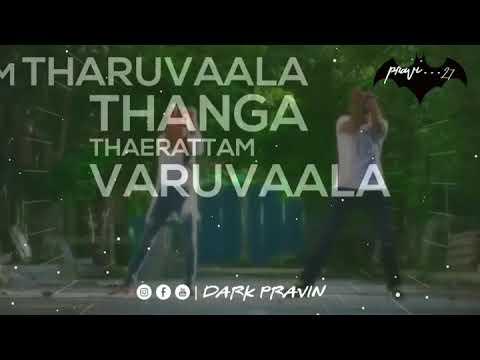 Ennai Thaalaatta varuvala song remix lyrics|whatsApp status|30sec|By Pravin... 27