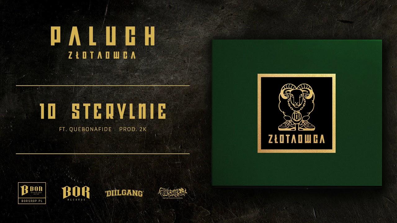 "Paluch ""Sterylnie"" ft. Quebonafide prod. 2K"
