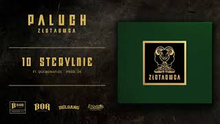Paluch Sterylnie ft. Quebonafide prod. 2K