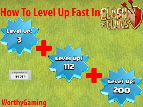 Clash Of Clans | How To Level Up Fast In Clash Of Clans