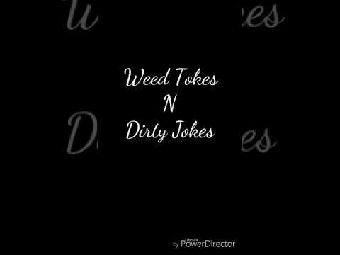 Weed Tokes N Dirty Jokes: Camping