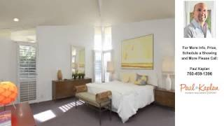 37800 Da Vall Dr #32, Rancho Mirage, CA Presented by Paul Kaplan.