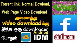 Best Downloder For Android |Torrent link | Einthusan | Facebook | Tamilyogi | Websites videos