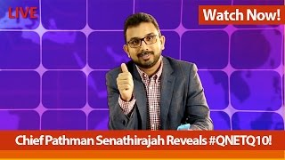 Chief Pathman Senathirajah Reveals #QNETQ10!