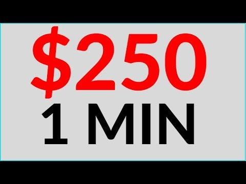 Earn $250 in 1 Min for FREE NOW! (Make Money Online)