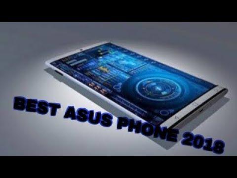 TOP 5 Best ASUS Smartphone in 2018! You Should Buy ?