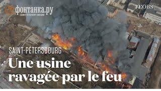 A Saint-Pétersbourg, un incendie ravage une ancienne usine