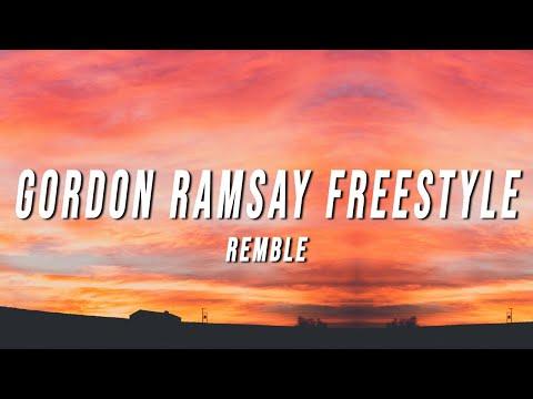 REMBLE – Gordon Ramsay Freestyle (Lyrics)