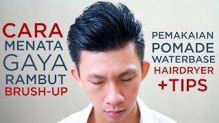 Cara Pemakaian Pomade Waterbase | Brush-Up