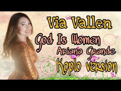 Free Download Via Vallen - God Is A Woman Koplo Version (ariana Grande) Mp3 dan Mp4