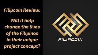 #Filipcoin Review: Will it help change Filipinos