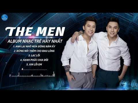 The Men 2017 - Những Ca Khúc Nhạc Trẻ Hay Nhất 2017 của Nhóm The Men