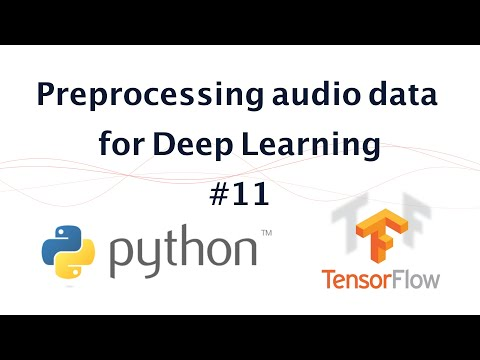 11- Preprocessing audio data for Deep Learning