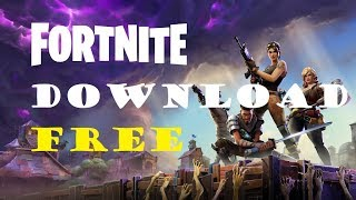 Download FORTNITE Free for MAC || Windows | 2018