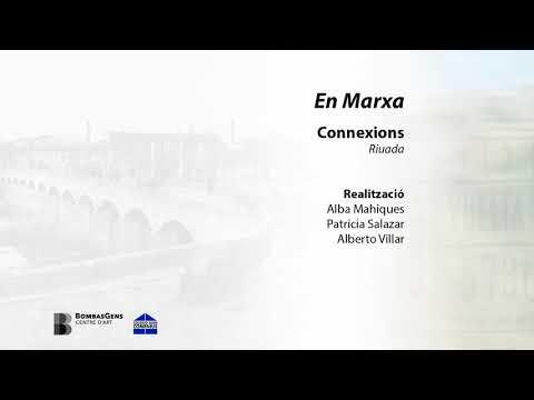 "Audiodocumental EN MARXA, itinerari ""Connexions"""
